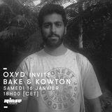 Oxyd Invite Bake & Kowton - 16 Janvier 2016