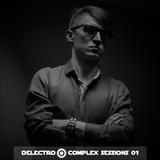 Delectro @Complex Sessions 01 - La Enye 21.09.2017