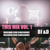 DJ &D - THIS MIX Vol.1 (&D Heart U)
