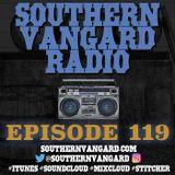 Episode 119 - Southern Vangard Radio