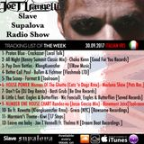 "Slave Supalova Radio Show ""Italian Vrs"" 30.09.2017 ep. 598"