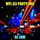 MTL 63 Party Mix!