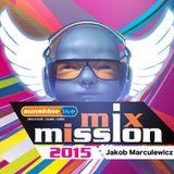 Jakob Marculewicz @ sunshine live MixMission 2015