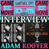 RCADE RADIO - ADAM KOOYER INTERVIEW - GaMP | MGC 2018 EP #7