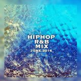 HIPHOP,R&B Mix June.2016 By DJ MASAKI