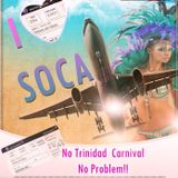 I LOVE SOCA 2K13 by DJ Papa John