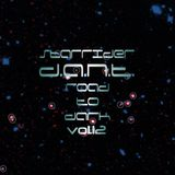 D.A.N.T.- (Starrider Road To Dark vol.12) deep progressive, deep techno, minimal techno, techno