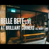 Belle Bete Live At Brilliant Corners All Night Long (27-08-17) Part 2