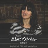 THE BLUES KITCHEN RADIO: 2 JULY 2018 with JUANITA STEIN