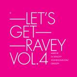 Odiggity - Let's Get Ravey Vol. 4