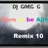 Born to be alive - Remix 10