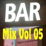 Bar Mix # 05: I'm Movin' On