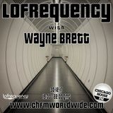 Wayne Brett's Lofrequency Show on Chicago House FM 30-12-17
