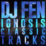 DJ Fen - Ignosis Classic Tracks