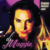 Happy house one - DJ Maggie