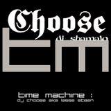 Shamalo's Time Machine : Dj Choose aka Lasse Steen