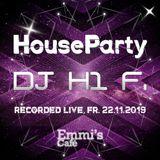 H1 F. - HouseParty