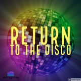 Return To The Disco