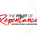 Fruit of Repentance-PX