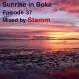 Sunrise in Boka EP. 37 Mixed by Stamm