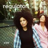 Regulator #109 @Radio LUZ