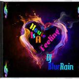 DJ BlueRain - House Is A Feeling