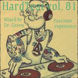 VA-HardTest vol.81 mixed by Dr.Green [Past Time experience]