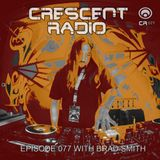 Brad Smith (aka Sleven) - Crescent Radio 77 (July 2017)