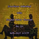 Emotions Unlimited With Sayed Azhur Hussain As On 16th Oct. 2009