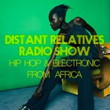Distant Relatives, The Modern Sound From Africa #198