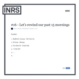 The INRS Morning Show Nr. 16