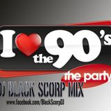 I Love 90´s (DJ Black Scorp Mix)