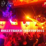 DJ Vjay - BollytronicBestof2015 #9