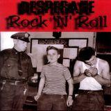 Desperate Rock 'N' Roll