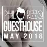 GuestHouse - May 2018 (Mixed By Phil Rizzo)