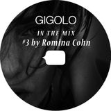 GIGOLO In The Mix #3 by Romina Cohn