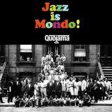 Jazz is Mondo!