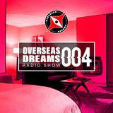 OverSeasDreams EP 4
