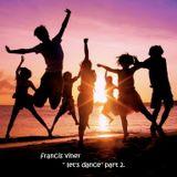 """""""Let's Dance"""" Part 2 -  Live @ Home 2013.07.24."""