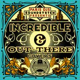 PARIS DJS SOUNDSYSTEM presents INCREDIBLE & OUT-THERE COVERS