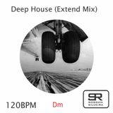 Deep House (Extend Mix)