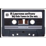 dj lawrence anthony 110 mj cole hour uk garage  mix