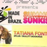Tatiana Fontes  MADE IN BRAZIL Summer Sunkiss