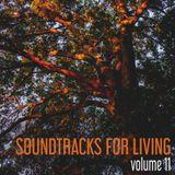 Soundtracks for Living - Volume 11