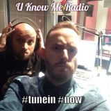 U Know Me Radio #8   Daniel Drumz EXCLUSIVE   J*Davey   Sully   Das Komplex   Sango   Chloe Martini