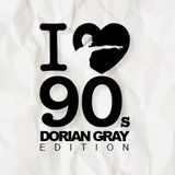 I love 90s Dorian Gray Edition (sorry, only 192kbit)