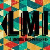 La Movida Independiente - 011216