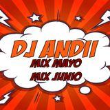 DJ ANDII MIX (MAYO & JUNIO) PARTE 2