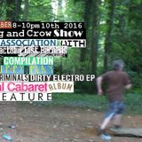 Dog and Crow Radio Show: The Thought Criminals, Mechanical Cabaret, Puppy Play ft and More