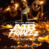 AIR FRANCE VOL2 BY DJ LIL JEECE W/ BOOBA X NISKA X KOBA LA D X 13 BLOCK
